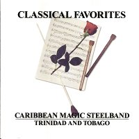 Caribbean Magic Steelband - Classical Favorites